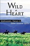 Wild at Heart, Heather Kirby, 1939919614
