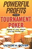 Powerful Profits from Tournament Poker, Victor H. Royer and Victor Royer, 0818406658