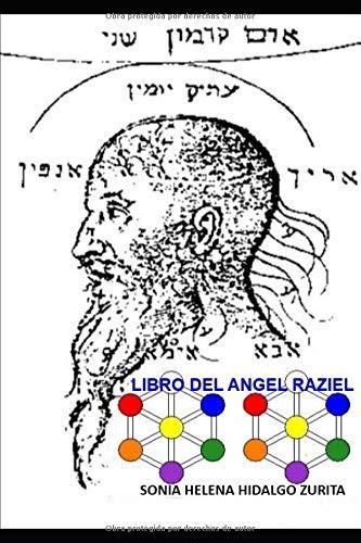 LIBRO DEL ANGEL RAZIEL Versión de Sonia Hidalgo Zurita  [Hidalgo Zurita, Sonia Helena] (Tapa Blanda)