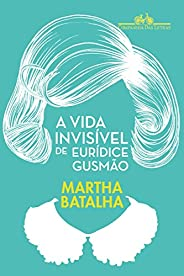 A vida invisível de Eurídice Gusmão