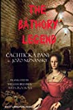 The Bathory Legend