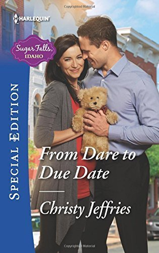 From Dare to Due Date (Sugar Falls, Idaho) by Christy Jeffries - Falls Idaho Shopping