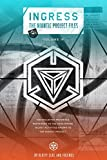 Ingress: The Niantic Project Files, Volume 4