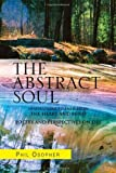 The Abstract Soul, Phil Osopher, 1450027253