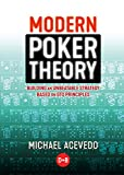 Modern Poker Theory: Building an unbeatable