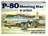 P-80 Shooting Star in Action, Larry Davis, 0897470990