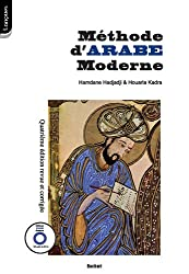 Méthode d'Arabe moderne : A l'usage des apprenants isolés et des institutions d'enseignement (1CD audio)
