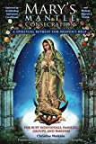 Mary's Mantle Consecration: A Spiritual Retreat for Heaven's Help