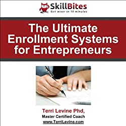 The Ultimate Enrollment Systems for Entrepreneurs