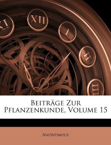 Download Beiträge Zur Pflanzenkunde, Volume 15 (Afrikaans Edition) ebook