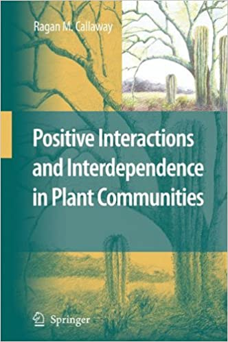 Book Positive Interactions and Interdependence in Plant Communities