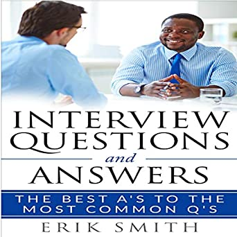 Amazon com: Interview Questions and Answers: The Best A's to