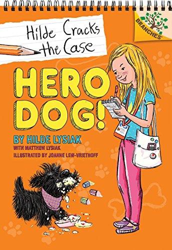 Hero Arts Cupcake (Hero Dog!: A Branches Book (Hilde Cracks the Case #1))