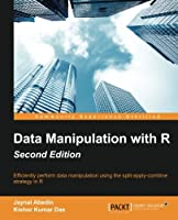 Data Manipulation with R, 2nd Edition Front Cover