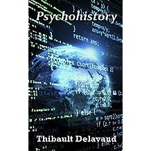 Psychohistory (Rêves Célestes t. 1) (French Edition)