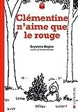 vignette de 'Clémentine n'aime que le rouge (Krystyna Boglar)'