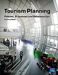 Tourism Planning: Policies, Processes and Relationships (Themes In Tourism)