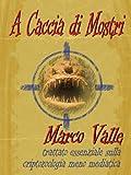 A Caccia di Mostri (I Misteri di McGlen Vol. 3) (Italian Edition)