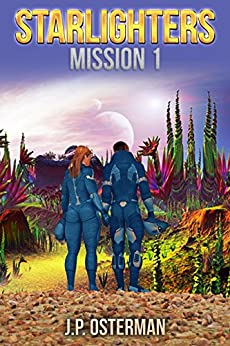 Starlighters, Mission 1 by [Osterman, J.P.]
