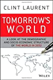 Tomorrow's World, Clint Laurent, 0470824719