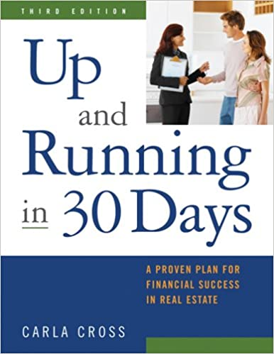 Amazon up and running in 30 days a proven plan for financial amazon up and running in 30 days a proven plan for financial success in real estate 3rd ed 9781427758095 carla cross books fandeluxe