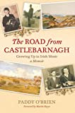 The Road from Castlebarnagh, Paddy O'Brien, 1871305691