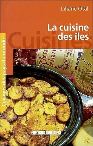 Livres gratuits en ligne La cuisine des îles epub pdf