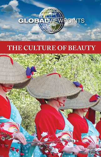 Download The Culture of Beauty (Global Viewpoints) ebook