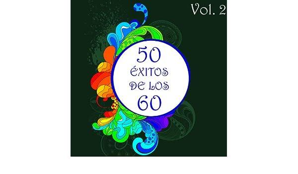 50 Éxitos de los 60 Vol. 2 by Various artists on Amazon Music - Amazon.com