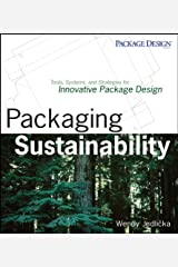 Packaging Sustainability: Tools, Systems and Strategies for Innovative Package Design Paperback