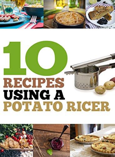 10 Recipes Using A Potato Ricer by Sarah Al