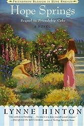 Hope Springs: A Novel (Friendships Blossom in Hope Springs)