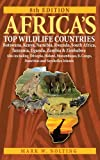 Front cover for the book Africa's Top Wildlife Countries by Mark W. Nolting