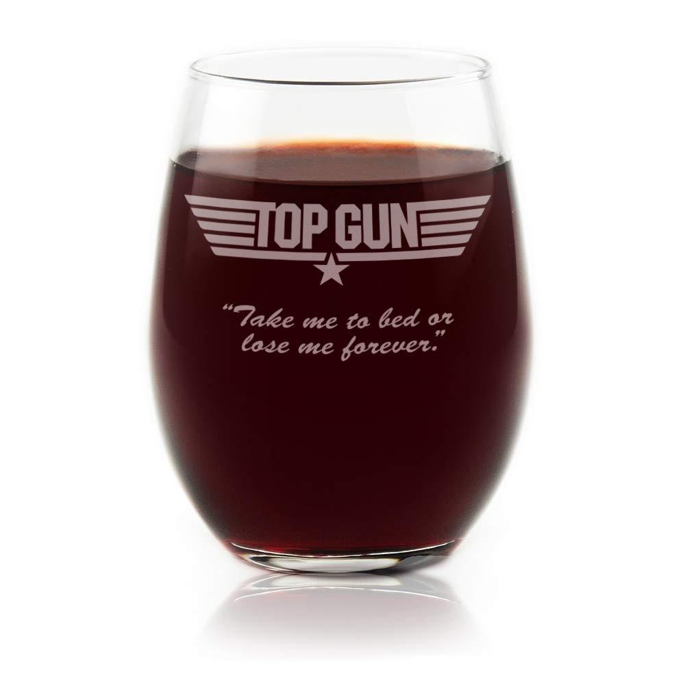 Movies On Glass - Top Gun Movie Logo With Quote''Take Me To Bed Or Lose Me Forever'', Engraved Stemless Wine Glass