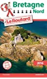 Guide du Routard Bretagne Nord 2016