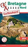 guide du routard bretagne nord 2016 french edition