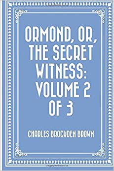Book Ormond, or, The Secret Witness: Volume 2 of 3