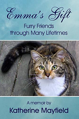 Emma's Gift: Furry Friends through Many - Gift Emmas
