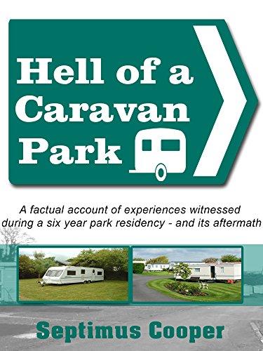 Hell of a Caravan Park (Touring Caravan)