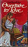 img - for Overture to Love book / textbook / text book
