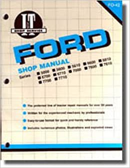 ufo-42 used ford new holland 5000 5600 5610 6600 6610 6700 6710 7000 7600  7610 7700 7710 tractor workshop manual: manufacturer: amazon com: books