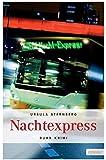 Nachtexpress (Ruhr Krimi)