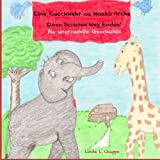 img - for Eine Rueckkehr zu Noah's Arche: Einen besseren Weg Finden! Die unerzaehlte Geschichte (German Edition) book / textbook / text book