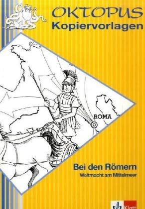 Bei den Römern: Weltmacht am Meer (Oktopus Kopiervorlagen)