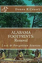 ALABAMA FOOTPRINTS Removal: Lost & Forgotten Stories (Volume 7)