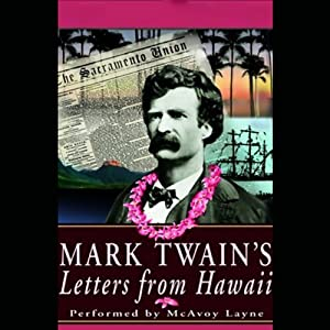 Mark Twain's Letters from Hawaii Audiobook