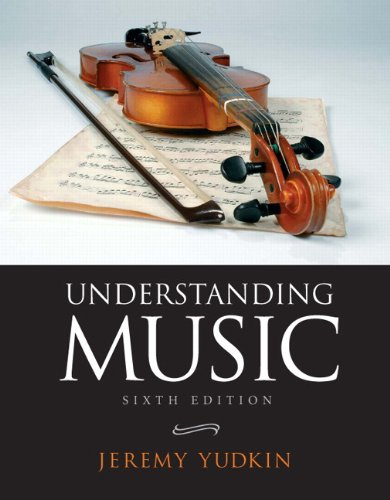 (Understanding Music (6th Edition))