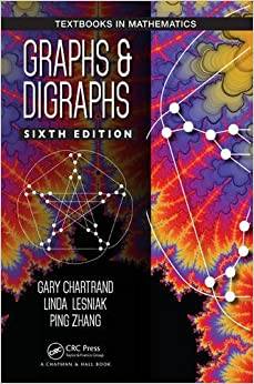 Graphs & Digraphs, Sixth Edition (Textbooks In Mathematics) Gary Chartrand