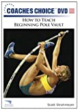 How to Teach Beginning Pole Vault