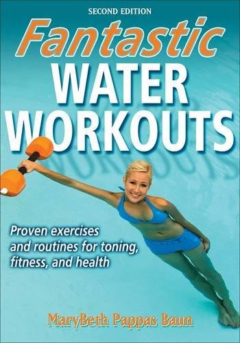 Fantastic Water Workouts - 2nd Edition